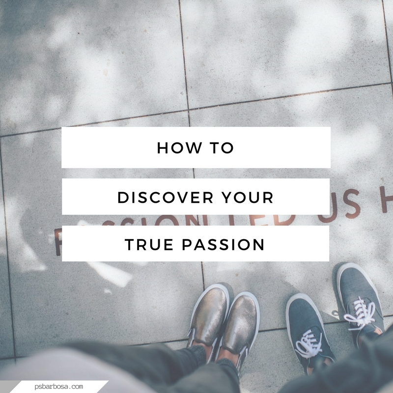 How To Discover Your True Passion